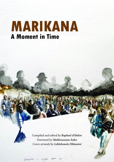 Marikana: A moment in time